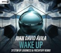 "Freshtuff y System of Loudness publican el remix de ""Wake Up"""