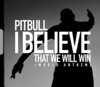"Pitbull publica su nueva canción ""I Believe That We Will Win (World Anthem)"""