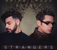 """Brian Cross presenta en Unika FM """"Strangers"""", su nuevo tema con Agoney"""