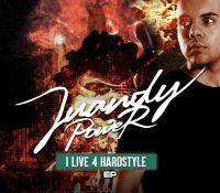 "Juandy Power nos sorprende a todos sacando su primer EP ""I Live For Hardstyle"""