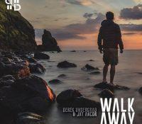 Derek Undergrad y Jay Ancor lanzan 'Walk Away'