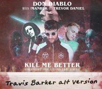 Don Diablo publica una nueva versión de 'Kill Me Better' junto al batería Travis Barker