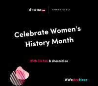 Shesaid.so se une a TikTok para celebrar el Día Internacional de la Mujer
