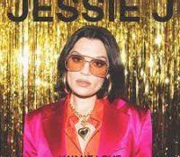 Jessie J regresa a la música por todo lo alto con 'I Want Love'