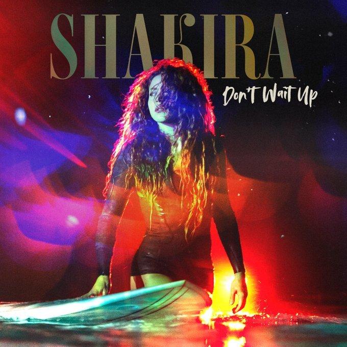 Shakira desvela el nombre de su nuevo single, 'Don't Wait Up'