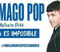 El Mago Pop – Nada es imposible edición Broadway